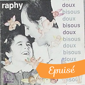 Cover CD Bisous doux - Raphy Rafaël - Muzaika productions