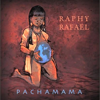 Cover CD Pachamama - Raphy Rafaël - Muzaika productions