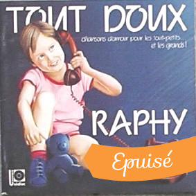 Cover CD Tout doux - Raphy Rafaël, chanteur pour enfants - Muzaika productions