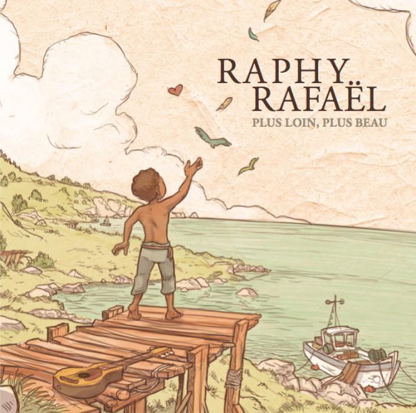 Cover CD Plus loin plus beau - Raphy Rafaël - Muzaika productions