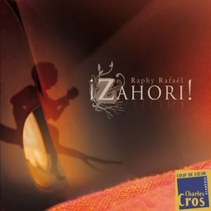 Cover CD Zahori - Raphy Rafaël - Muzaika productions